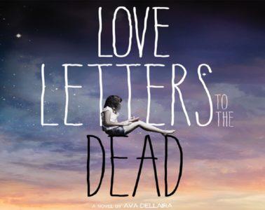 Love Letters To The Dead Ava Dellaira Review