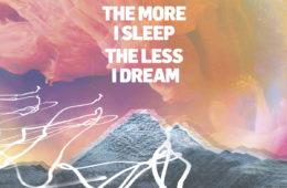 We Were Promised Jetpacks, The More I Sleep The Less I Dream