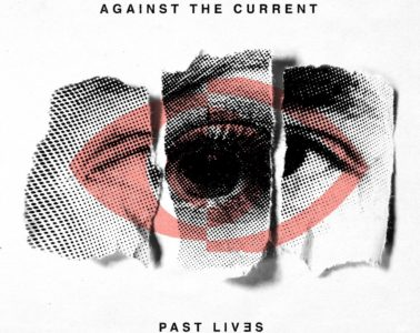 Against The Current, Past Lives