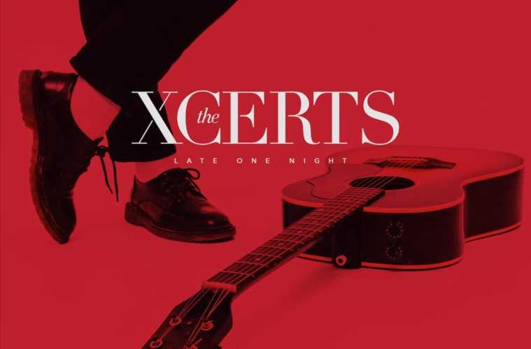The Xcerts, Late One Night