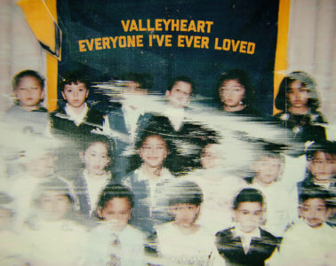 Valleyheart, Everyone I've Ever Loved